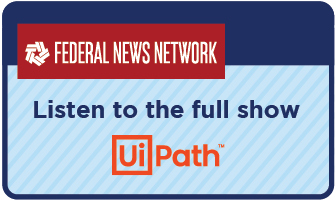 Link to full UiPath interview on Federal News Network