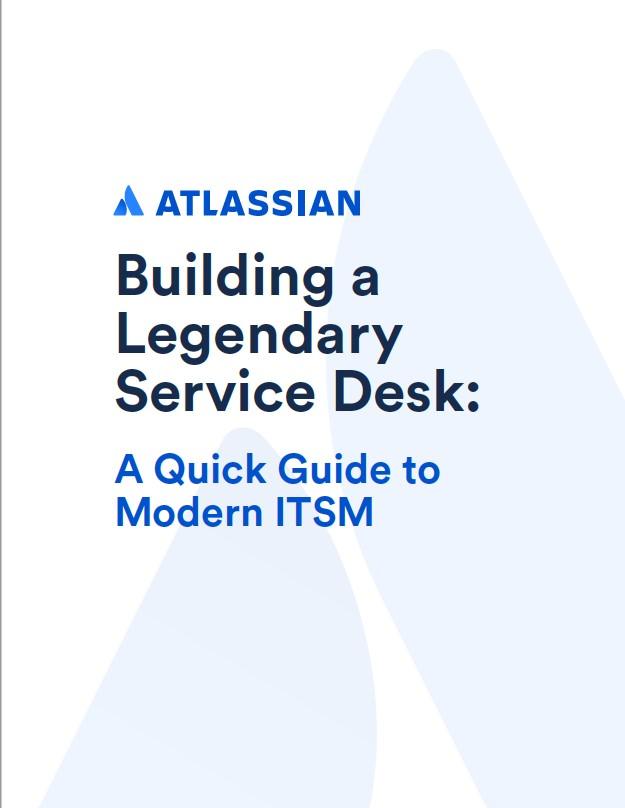 Atlassian Modern ITSM guide