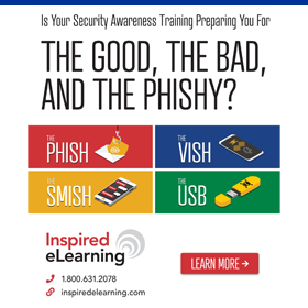 Inspired eLearning the Good, the Bad, and the Phishy