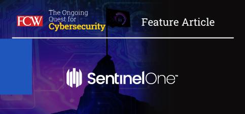 FCW_Cybersecurity_sentinelone_vendor_article.jpg