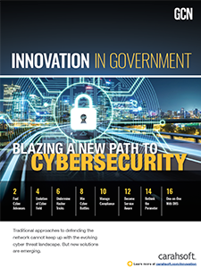 GCN Full Report: Blazing a New Path to Cybersecurity