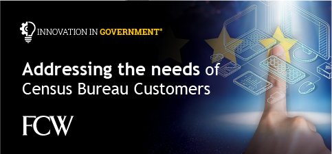 7_-_Addressing_the_Needs_of_Census_Bureau_Customers.png