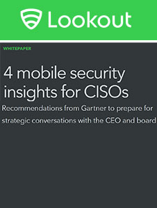 Lookout 4 Mobile Security Insights Whitepaper