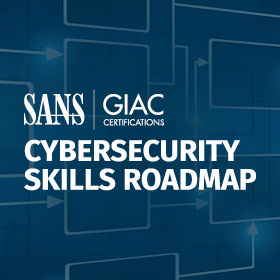 SANS-Institute-Cybersecurity-Skills-Roadmap