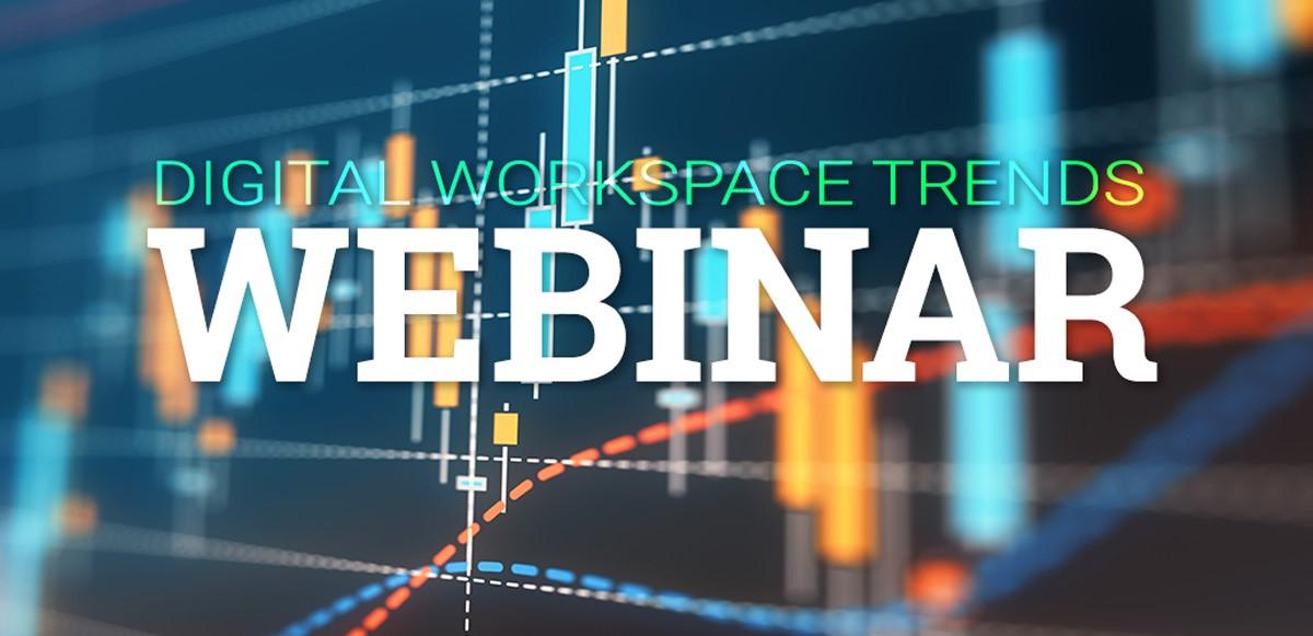Digital Workspace Trends Webinar graphic