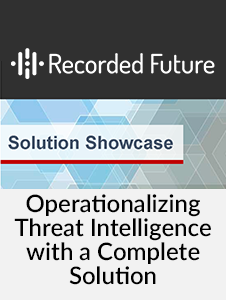 Resource: Operationalizing Threat Intelligence with a Complete Solution Report