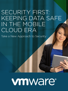 Resource: Security First - Keeping Data Safe in the Mobile Cloud Era