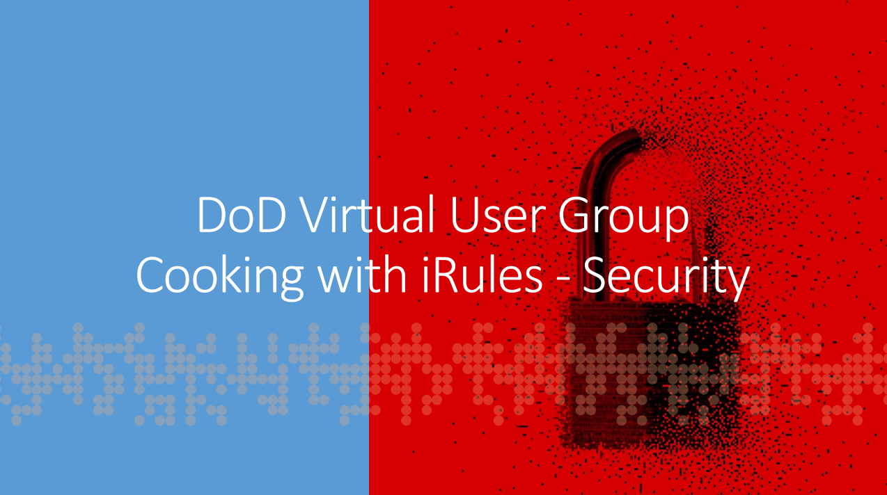 DoD Virtual User Group Cooking with iRules .png