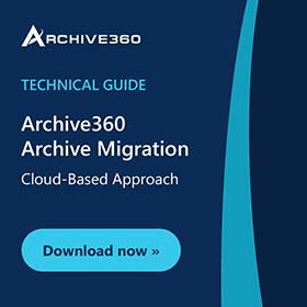 Archive360 Archive Migration Technical Guide