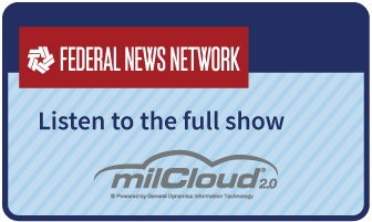 Link to full milCloud 2.0 interview on Federal News Network