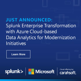 Learn more about Splunk Enterprise Transformation with Azure Cloud-based Data Analytics for Modernization Initiatives