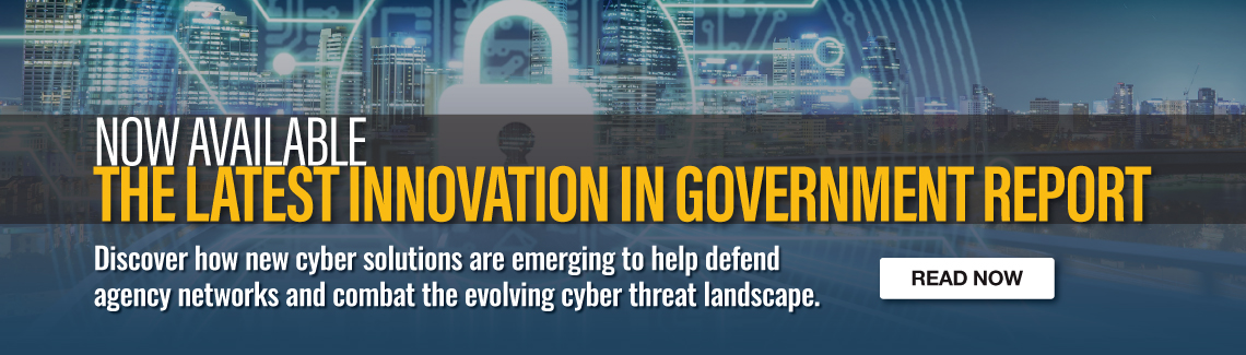 Innovation in Government Cybersecurity