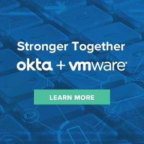 Stronger Together: Okta & Vmware sidebar