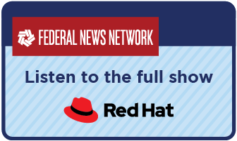 Link to full Red Hat interview on Federal News Network