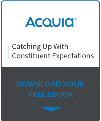 Catching up with Constituent Expectations - Acquia Resource