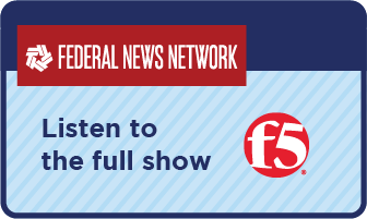 Link to full F5 Networks interview on Federal News Network