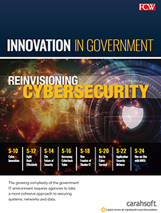 FCW Full Report: Reinvisioning Cybersecurity