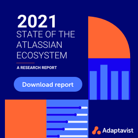 2021 State of the Atlassian Ecosystem Research Report image