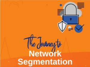 9_-_The_Journey_to_Network_Segmentation.jpg