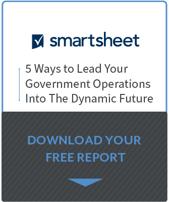5 Ways to Lead your Government Operations into the Dynamic Future - Smartsheet Resource