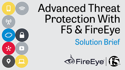 F5_-_FireEye_-_Advanced_Threat_-_Main.png