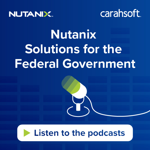 Nutanix Federal Government Solutions Podcast sidebar