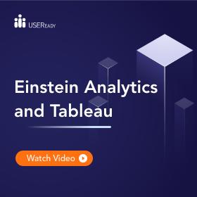 USEReady Einstein Analytics and Tableau