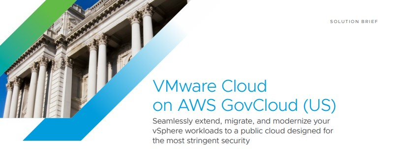 VMware Cloud on AWS GovCloud (US) solution brief