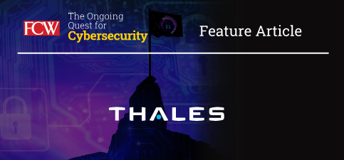 FCW_Cybersecurity_thales_vendor_article.jpg
