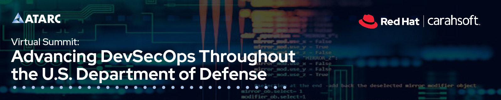 ATARC Virtual Summit: Advancing DevSecOps throughout the U.S. Department of Defense