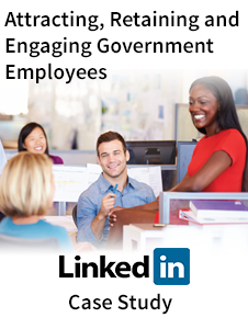 Resource: Attracting, Retaining and Engaging Government Employees - Case Study