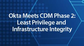 Okta CDM Phase 2