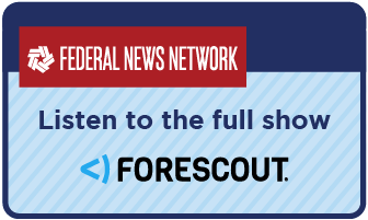 Link to full Forescout interview on Federal News Network