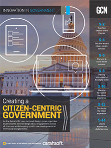 GCN Full Report: Creating a Citizen-Centric Government